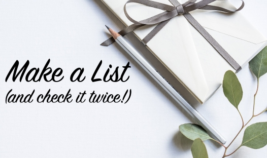 Make a List (and check it twice!)